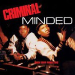 Boogie Down Productions, Criminal Minded (Elite Edition)