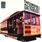 Thelonious Monk, Thelonious Alone in San Francisco mp3