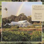 Glenn Medeiros, Sweet Island Music