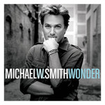 Michael W. Smith, Wonder