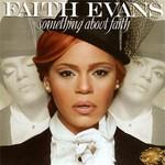 Faith Evans, Something About Faith