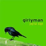 Girlyman, Joyful Sign