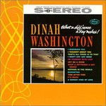 Dinah Washington, What a Diff'rence a Day Makes!