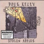 Paul Kelly, Stolen Apples