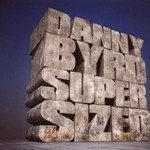 Danny Byrd, Supersized