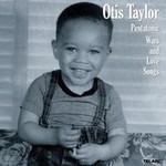 Otis Taylor, Pentatonic Wars And Love Songs
