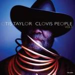 Otis Taylor, Clovis People, Vol. 3