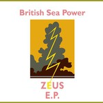 British Sea Power, Zeus E.P.