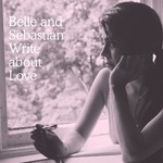 Belle and Sebastian, Belle and Sebastian Write About Love
