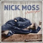 Nick Moss & The Flip Tops, Privileged