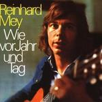 Reinhard Mey, Wie vor Jahr und Tag
