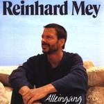 Reinhard Mey, Alleingang