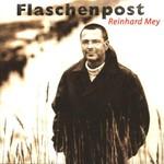 Reinhard Mey, Flaschenpost