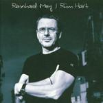 Reinhard Mey, Rum Hart