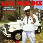 Kool Moe Dee, How Ya Like Me Now