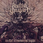 Abigail Williams, In the Absence of Light