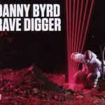Danny Byrd, Rave Digger