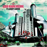 Laurent Garnier, The Cloud Making Machine
