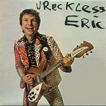 Wreckless Eric, Wreckless Eric
