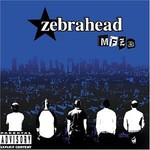 Zebrahead, MFZB