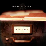 Michael Penn, Resigned