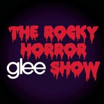 Glee Cast, Glee: The Music: The Rocky Horror Glee Show mp3