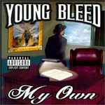 Young Bleed, My Own
