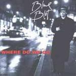 Blue Blot, Where Do We Go