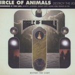 Circle Of Animals, Destroy The Light