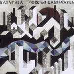 Hauschka, Foreign Landscapes