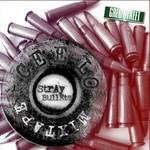 Cee-Lo, Stray Bullets