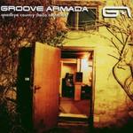 Groove Armada, Goodbye Country (Hello Nightclub) mp3