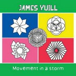 James Yuill, Movement in a Storm
