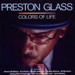 Preston Glass, Colors of Life