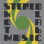 Stereolab, Not Music