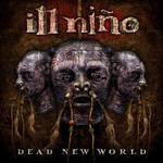 Ill Nino, Dead New World