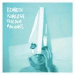 Kenneth Ishak & The Freedom Machines, Kenneth Ishak & The Freedom Machines