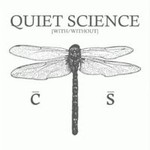 Quiet Science, [With/Without]