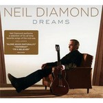Neil Diamond, Dreams