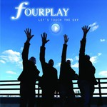 Fourplay, Let's Touch the Sky