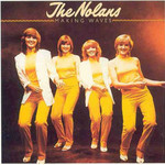 The Nolans, Making Waves