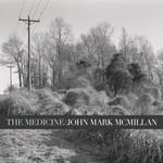 John Mark McMillan, The Medicine