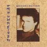 Michael Rother, Traumreisen