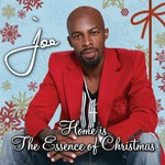 Joe, Home Is the Essence of Christmas