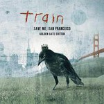 Train, Save Me, San Francisco mp3