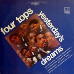 Four Tops, Yesterday's Dreams