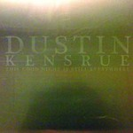 Dustin Kensrue, This Good Night Is Still Everywhere