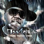 Twista, The Perfect Storm