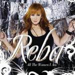 Reba McEntire, All the Women I Am mp3