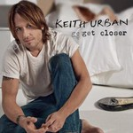 Keith Urban, Get Closer